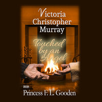 Touched by an Angel - Victoria Christopher Murray