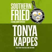 Southern Fried - Tonya Kappes