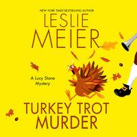 Turkey Trot Murder - Leslie Meier