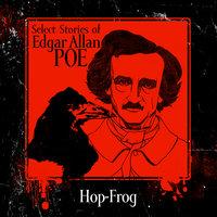 Hop-Frog - Edgar Allan Poe