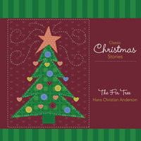 The Fir Tree - Hans Christian Andersen