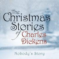 Nobody's Story - Charles Dickens
