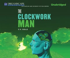 The Clockwork Man - E.V. Odle