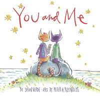 You and Me - Susan Verde