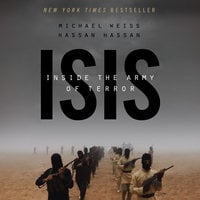 ISIS - Inside the Army of Terror - Michael Weiss