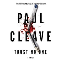 Trust No One - Paul Cleave
