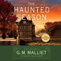 The Haunted Season - G.M. Malliet