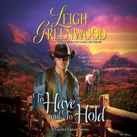 To Have and to Hold - Leigh Greenwood