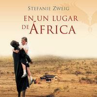 En un lugar de África - Stefanie Zweig