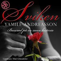 Sviken - Yamilé Andreasson