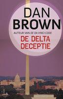 De Delta Deceptie - Dan Brown