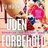 Uden forbehold - SJ Hooks