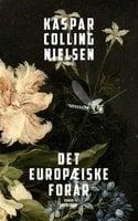 Det europæiske forår - Kaspar Colling Nielsen