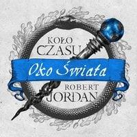 Oko Świata - Robert Jordan