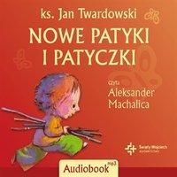 Nowe patyki i patyczki - Jan Twardowski