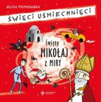 Święty Mikołaj z Miry - Eliza Piotrowska