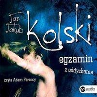 Egzamin z oddychania - Jan Jakub Kolski