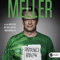 Sprzedawca arbuzów - Marcin Meller