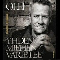 Olli - Yhden miehen varietee - Arno Kotro, Olli Lindholm