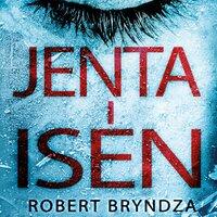 Jenta i isen - Robert Bryndza