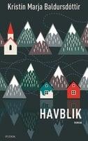 Havblik - Kristín Marja Baldursdóttir