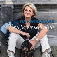 Fordi jeg var nødt til det - Jette Meier Carlsen, Pia Kjærsgaard