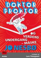 Doktor Proktor og verdens undergang - måske (3) - Jo Nesbø