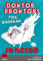 Doktor Proktors tidsbadekar (2) - Jo Nesbø