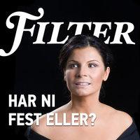 Har ni fest eller? - Filter, Erik Eje Almqvist