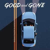 Good and Gone - Megan Frazer Blakemore