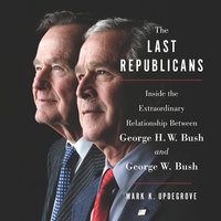 The Last Republicans - Mark K. Updegrove