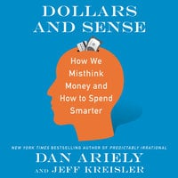Dollars and Sense - Dan Ariely, Jeff Kreisler