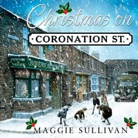 Christmas on Coronation Street - Maggie Sullivan
