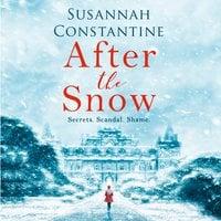 After the Snow - Susannah Constantine