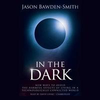 In the Dark - Jason Bawden-Smith