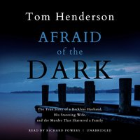 Afraid of the Dark - Tom Henderson