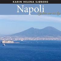 Napoli - Lyden av en by - Karin Helena Sjøberg