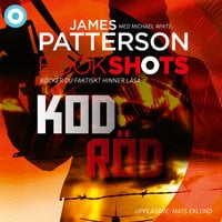 Kod röd - James Patterson,Michael White