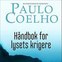 Håndbok for lysets krigere - Paulo Coelho