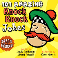 101 Amazing Knock Knock Jokes - Jack Goldstein