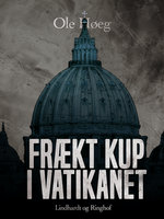Frækt kup i Vatikanet - Ole Høeg