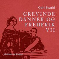 Grevinde Danner og Frederik VII - Carl Ewald