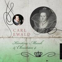 Kirstine Munk og Christian 4. - Carl Ewald