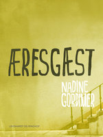 Æresgæst - Nadine Gordimer