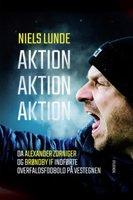 Aktion Aktion Aktion - Niels Lunde