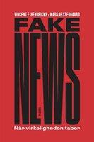 Fake News - Vincent F. Hendricks, Mads Vestergaard