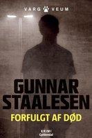 Forfulgt af død - Gunnar Staalesen
