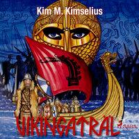 Vikingaträl - Kim M. Kimselius