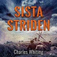 Sista striden - Charles Whiting
