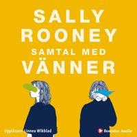 Samtal med vänner - Sally Rooney